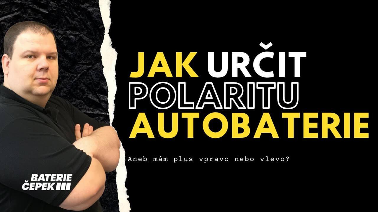 VIDEO - Jak určit polaritu autobaterie